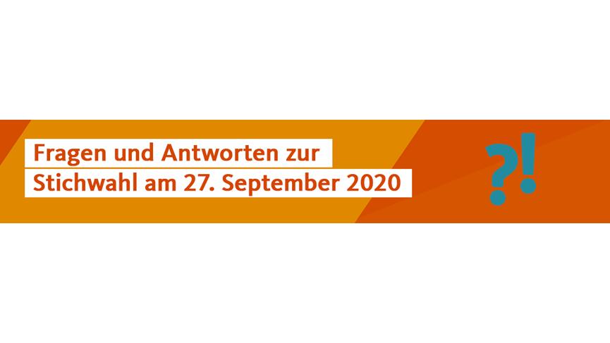 Fragen und Antworten zur Stichwahl am 27.9.2020